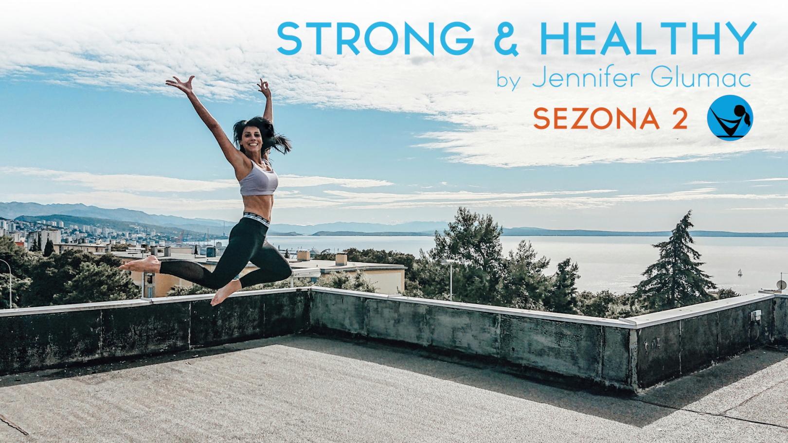 Nova sezona STRONG & HEALTHY s Jennifer Glumac